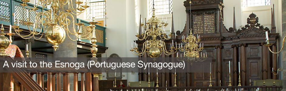 The Esnoga (Portuguese Synagogue)