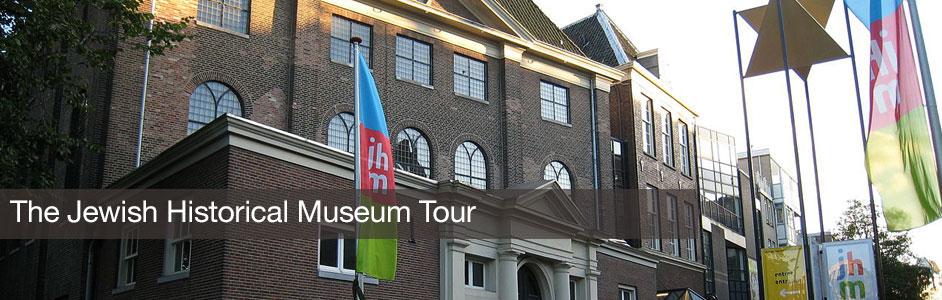 The Jewish Historical Museum Tour